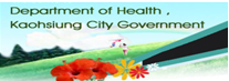 Department of Health ,Kaohsiung City Government