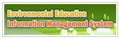 Environment Education Information Management Sysrem