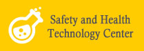 SAFETY AND HEALTHY TECHNOLOGY CENTER